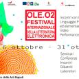 Il 16 ottobre 2015 a Napoli, la presentazione di OLE.02 – Festival Internazionale della Letteratura Elettronica Dal 16 al 31 ottobre, la seconda edizione della kermesse culturale, che quest'anno sarà dedicata ad Arduino, Raspberry e Python Venerdì 16 ottobre 2015, […]